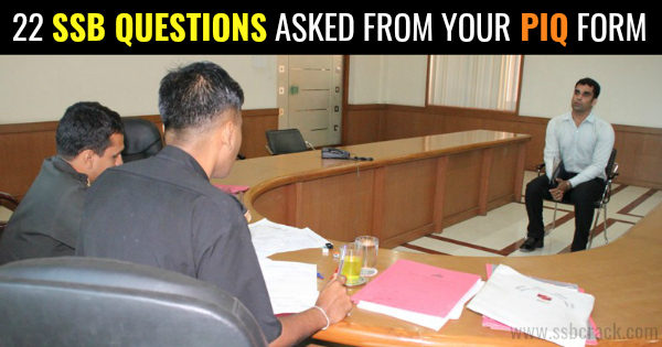 22 SSB QUESTIONS ASKED FROM YOUR PIQ FORM