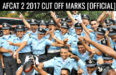 AFCAT 2 2017 CUT OFF MARKS [OFFICIAL]