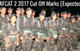 AFCAT 2 2017 Cut Off Marks [Expected]