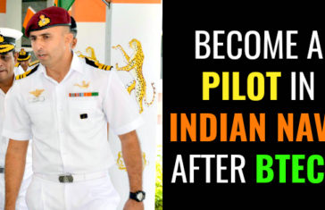 BECOME A PILOT IN INDIAN NAVY AFTER BTECH