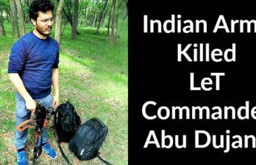 Indian Army Killed LeT Commander Abu Dujana