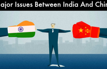 Major Issues Between India And China