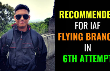 RECOMMENDED FOR IAF FLYING BRANCH IN 6TH ATTEMPT