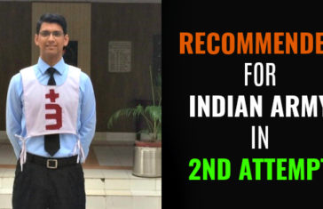 RECOMMENDED FOR INDIAN ARMY IN 2ND ATTEMPT