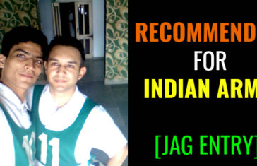 Recommended For Indian Army JAG Entry