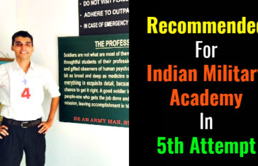 Recommended For Indian Military Academy In 5th Attempt