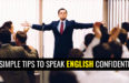 10 SIMPLE TIPS TO SPEAK ENGLISH CONFIDENTLY