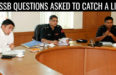 10 SSB Interview Questions Asked To Catch A Liar