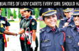 15 QUALITIES OF LADY CADETS EVERY GIRL SHOULD HAVE