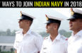 7 WAYS TO JOIN INDIAN NAVY IN 2018
