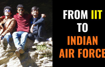 FROM IIT TO INDIAN AIR FORCE