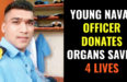 YOUNG NAVAL OFFICER DONATES ORGANS SAVED 4 LIVES