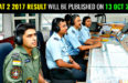 AFCAT 2 2017 RESULT WILL BE PUBLISHED ON 13 OCT 2017