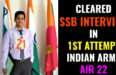 CLEARED SSB INTERVIEW IN 1ST ATTEMPT INDIAN ARMY AIR 22