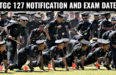 TGC 127 NOTIFICATION AND EXAM DATE