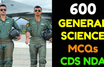 600 GENERAL SCIENCE MCQs CDS NDA