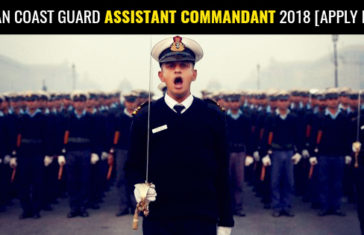 Indian Coast Guard Assistant Commandant 2018 [APPLY NOW]