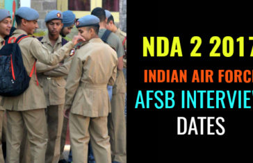 NDA 2 2017 INDIAN AIR FORCE AFSB INTERVIEW DATES