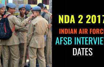 NDA 2 2017 INDIAN AIR FORCE AFSB INTERVIEW DATES