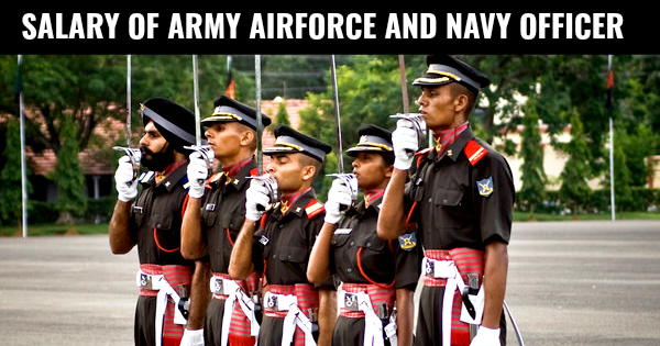 Pay Scale Of Indian Army Air Force and Navy Officer 7th Pay