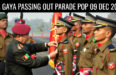 OTA GAYA PASSING OUT PARADE POP 09 DEC 2017
