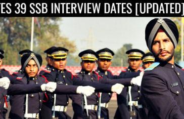 TES 39 SSB INTERVIEW DATES [UPDATED]