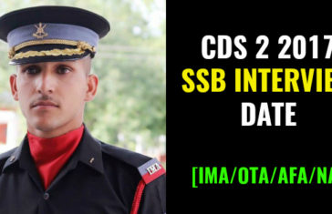 CDS 2 2017 SSB INTERVIEW DATE [IMAOTAAFANA]