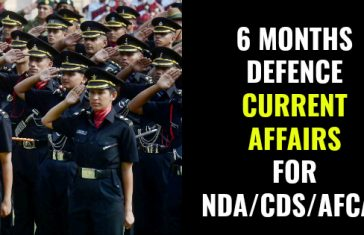 6 Months Defence Current Affairs For Written Exams (Aug 17 to Feb 18)