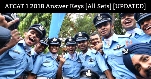 AFCAT 1 2018 Answer Keys [All Sets] [UPDATED]