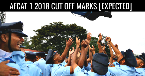 AFCAT 1 2018 CUT OFF MARKS [EXPECTED]