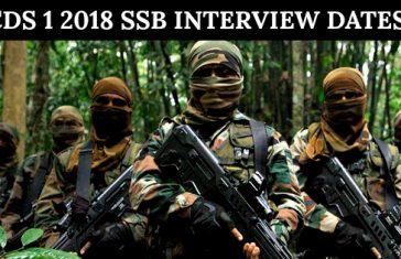 CDS 1 2018 SSB INTERVIEW DATES