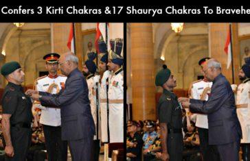 President Confers 3 Kirti Chakras & 17 Shaurya Chakras To Bravehearts