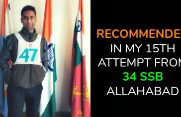 RECOMMENDED IN MY 15TH ATTEMPT FROM 34 SSB ALLAHABAD
