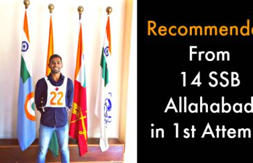 Recommended From 14 SSB Allahabad in 1st Attempt