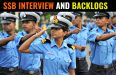 SSB INTERVIEW AND BACKLOGS