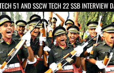 SSC TECH 51 AND SSCW TECH 22 SSB INTERVIEW DATES