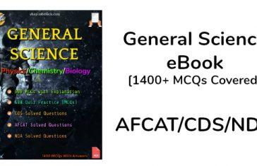 General Science eBook [1400+ MCQs Covered] AFCATCDSNDA