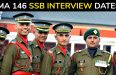 IMA 146 SSB Interview Dates - CDS 1 2018 SSB