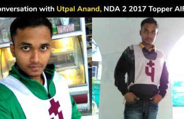 In Conversation with Utpal Anand, NDA 2 2017 Topper AIR-1
