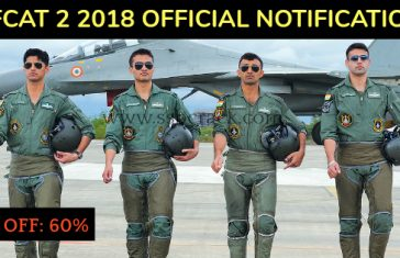 AFCAT 2 2018 Official Notification Is Out - APPLY NOW