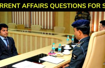 CURRENT AFFAIRS QUESTIONS FOR SSB