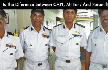 What Is The Difference Between CAPF, Military And Paramilitary?
