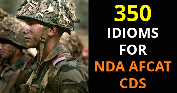 350 IDIOMS FOR NDA AFCAT CDS