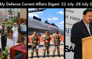 Weekly Defence Current Affairs Digest: 22 July -28 July 2018