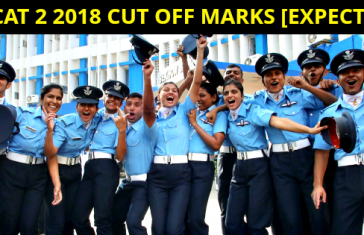 AFCAT 2 2018 CUT OFF MARKS [EXPECTED]