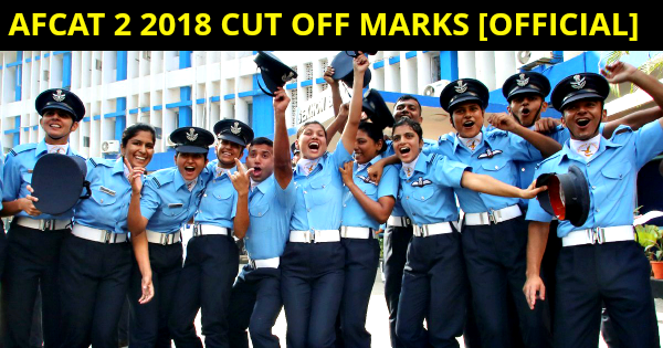 AFCAT 2 2018 CUT OFF MARKS [OFFICIAL]