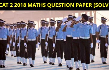 AFCAT 2 2018 MATHS QUESTION PAPER [SOLVED]
