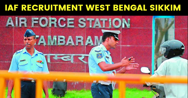 IAF RECRUITMENT WEST BENGAL SIKKIM