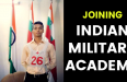 JOINING INDIAN MILITARY ACADEMY