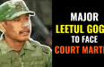 MAJOR LEETUL GOGOI TO FACE COURT MARTIAL